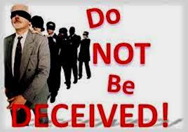 Do not be deceived